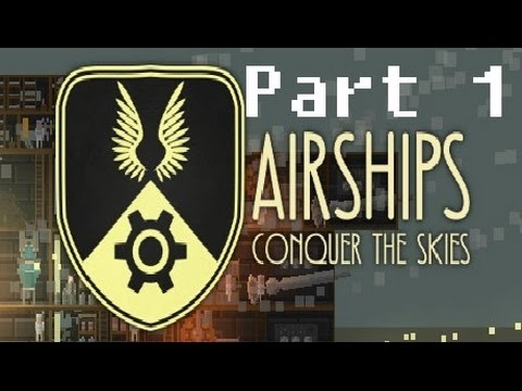 Airships: Conquer the Skies   Run 1   Genesis