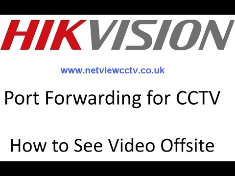 Hikvision Port Forward How to Guide on a VirginMedia Router
