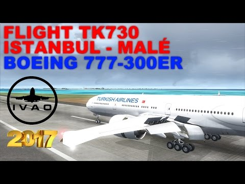 [FSX] LIVE STREAM | FLIGHT FLOG #30 | FLIGHT TK730 | ISTANBUL - MALDIVES (MALÉ) | B777-300ER | IVAO