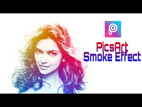 Full Download] Picsart Editing Smoke Effect Without Changing