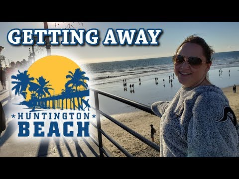 Our One Day Vacation In Huntington Beach