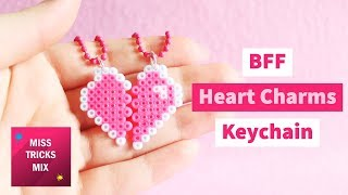 DIY Heart BFF Charms | Hama Beads Tutorial