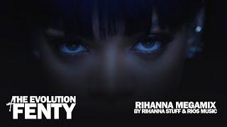 "RIHANNA MEGAMIX: ""THE EVOLUTION OF FENTY 2018"" (60+ SONGS!)"