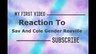 My First Video|  reacting to sav and Cole gender reveal!!