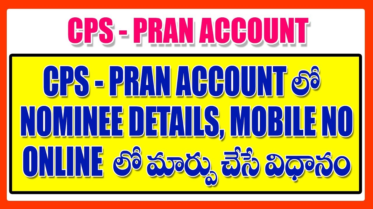 NOMINEE DETAILS, MOBILE NUMBER CHANGE IN CPS PRAN ACCOUNT IN ONLINE