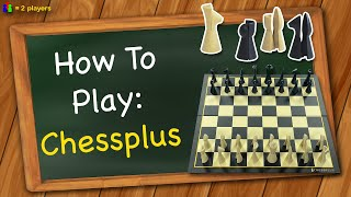 How to play Chessplus