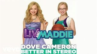 Baixar - Dove Cameron Better In Stereo From Liv And Maddie Audio Grátis
