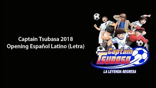 Captain Tsubasa 2018 - Opening Latino (Letra) - Cartoon Network | HD