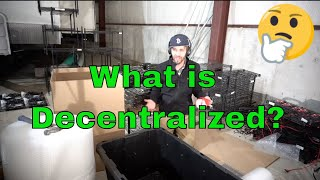 What is Decentralize?