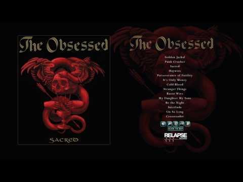 THE OBSESSED - Sacred [Full Album Stream]