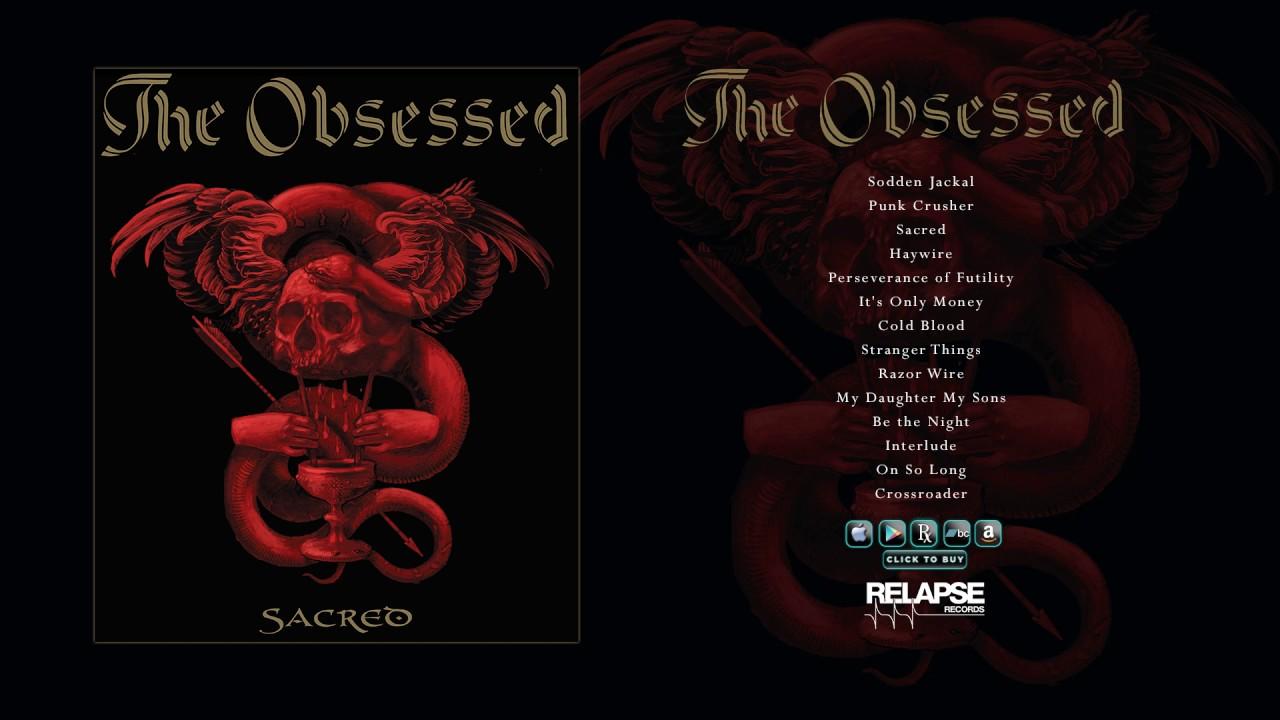 c8051c77bf THE OBSESSED - Sacred [Full Album Stream] - YouTube