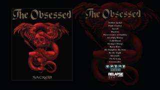 THE OBSESSED - Sacred [Full Album Stream]
