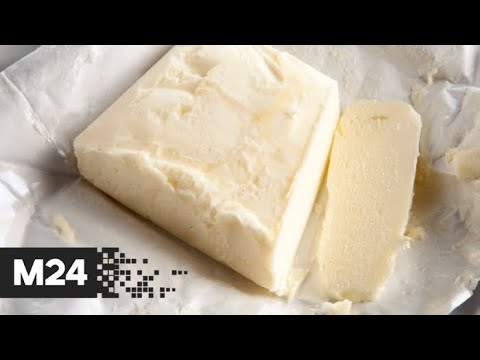 Смотреть Какое сливочное масло покупать - Москва 24 онлайн