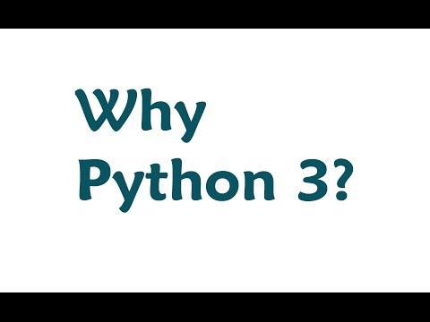 Why Python 3? Python 2 vs Python 3