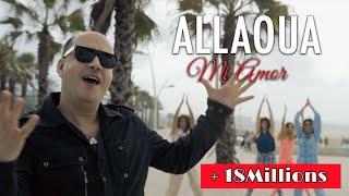 ALLAOUA - Mi Amor - Clip 2020 (Officiel)