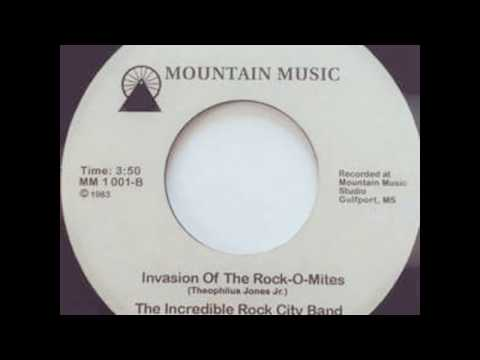 The Incredible Rock City Band - Invasion Of The Rock-O-Mites