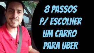 8 Passos para Escolher um Carro para Uber
