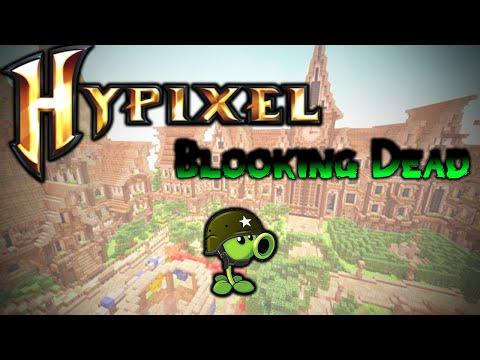 Hypixel Blocking Dead - RUN!!!!!!!