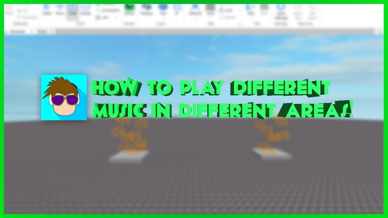Roblox How To Play Different Music In Different Areas Youtube