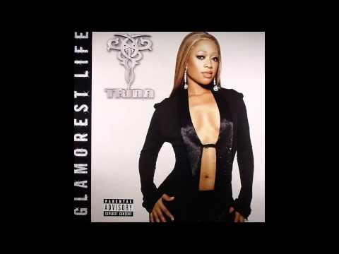 I Gotta (feat. Rick Ross) Trina - Glamorest Life