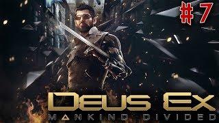 Live Stream Singleplayer - Deus Ex Mankind Divided - Part 7