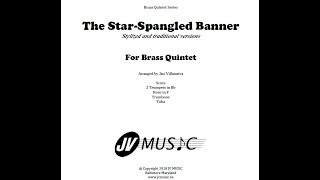 Star-Spangled Banner Stylized and Traditional Versions for Brass Quintet