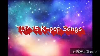 Top 15 K-pop Songs