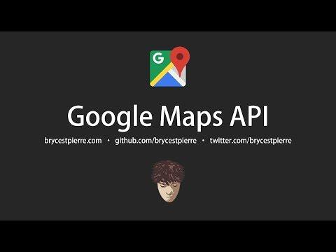 Google Maps API v3.36 Tutorial - New, February 2019