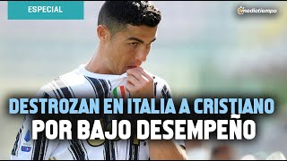 Destrozan en Italia a Cristiano Ronaldo por bajo desempeño