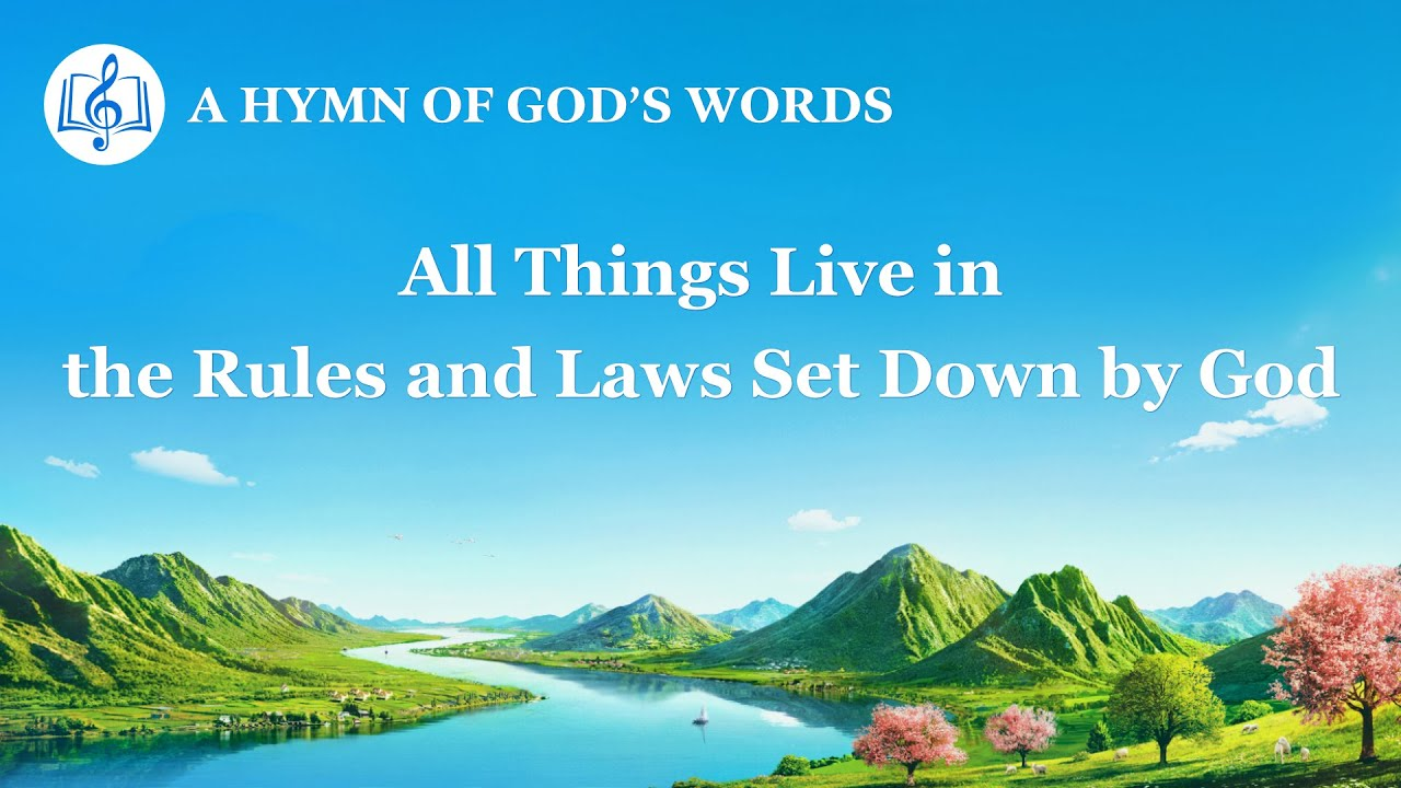 """""""All Things Live in the Rules and Laws Set Down by God""""   2020 English Christian Song With Lyrics"""