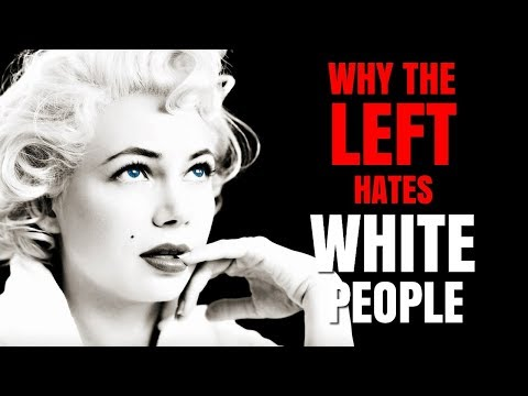 The LEFTs beef with white people EXPLAINED