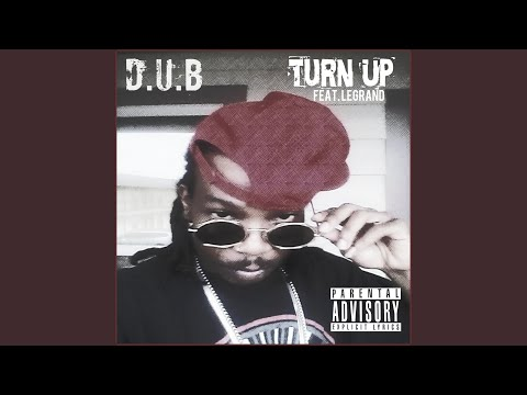 Turn Up (feat. Legrand)