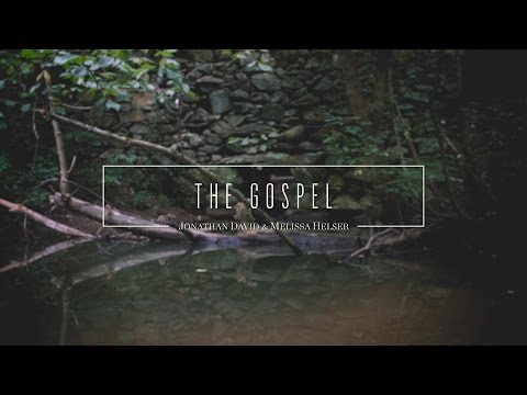 The Gospel  (Official Lyric Video) - Jonathan & Melissa Helser | Beautiful Surrender