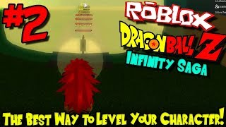 THE BEST WAY TO LEVEL YOUR CHARACTER! | Roblox: Dragon Ball Infinity Saga - Episode 2