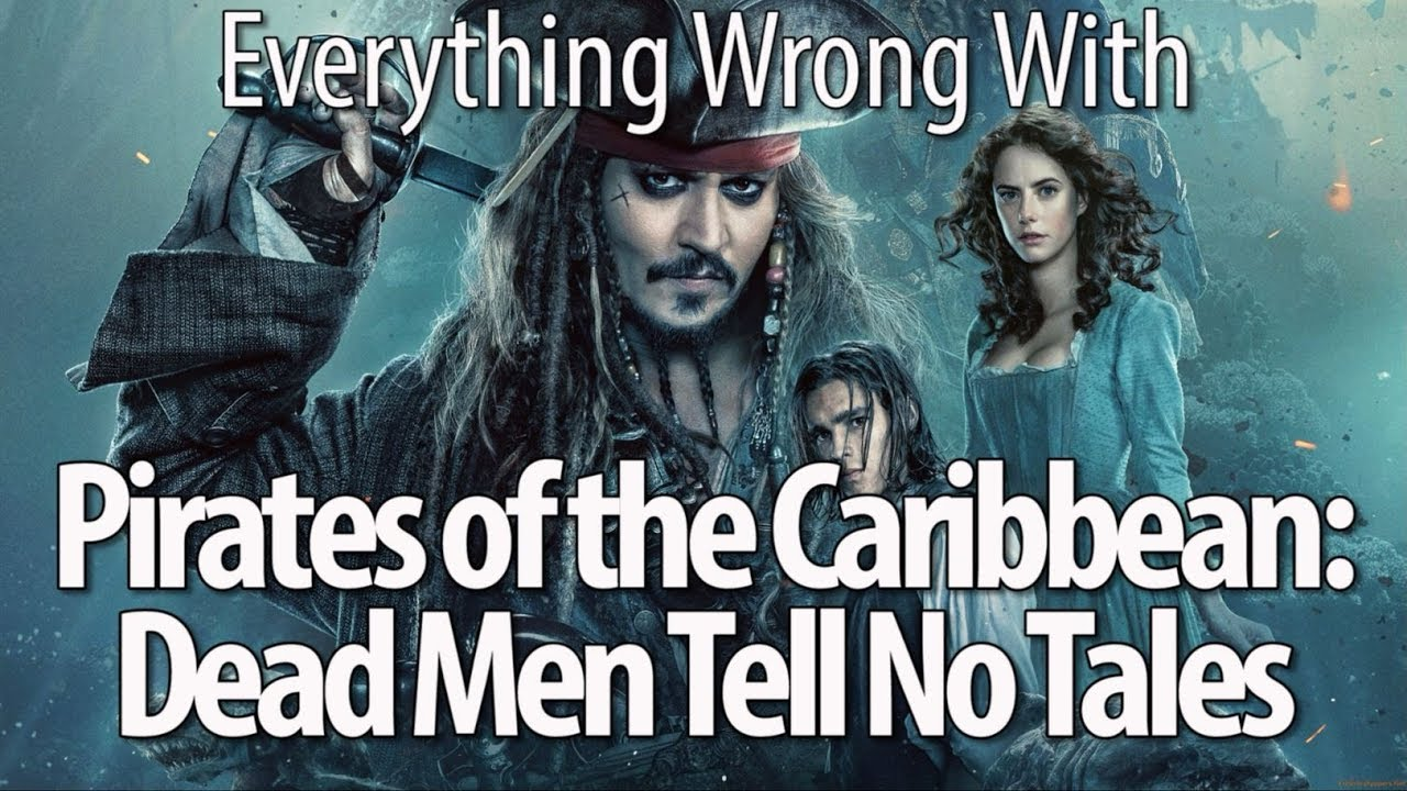 Download Everything Wrong With Pirates of the Caribbean: Dead Men Tell No Tales