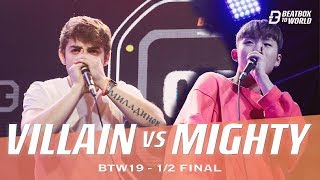 Villain VS Mighty | Beatbox To World 2019 | 1/2 Final