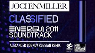 Jochen Miller - Classified (Alexander Bobkov Russian Remix) [High Contrast Recordings]