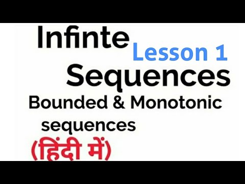 Basics of Sequence- Bounded & Monotonic Sequence-  lesson 1- In Hindi