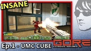 GORE Ultimate Soldier - Ep.1 - (Insane)