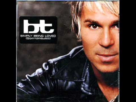 BT - Simply Being Loved (Radio Remix)