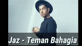 Download Lagu Jaz - Teman Bahagia ( lirik ) Mp3