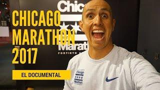 Chicago Marathon 2017 : El Documental