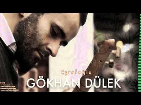 Gökhan Dülek - Eşrefoğlu [ Deyiş © 2016 Kalan Müzik ]
