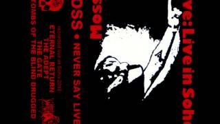 Moss ~ Never Say Live (Full Album)