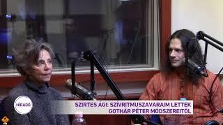 Szirtes Ági: Szívritmuszavaraim lettek Gothár Péter módszereitől