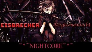 Eisbrecher - Vergissmeinnicht [ NIGHTCORE Remix ]