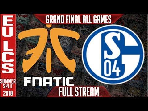 FNC vs S04 Full Series Live   EU LCS Playoffs Grand Final Summer 2018   Fnatic vs FC Schalke 04
