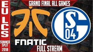 FNC vs S04 Full Series Live | EU LCS Playoffs Grand Final Summer 2018 | Fnatic vs FC Schalke 04