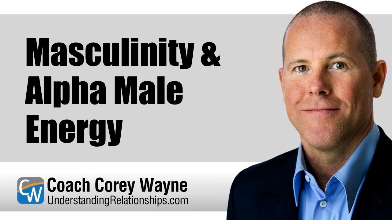 Corey wayne alpha male