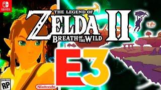 Zelda Breath of the Wild 2 at E3 2021